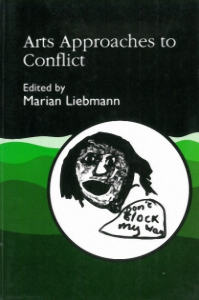 Arts Approches to Conflict – Marian Liebermann